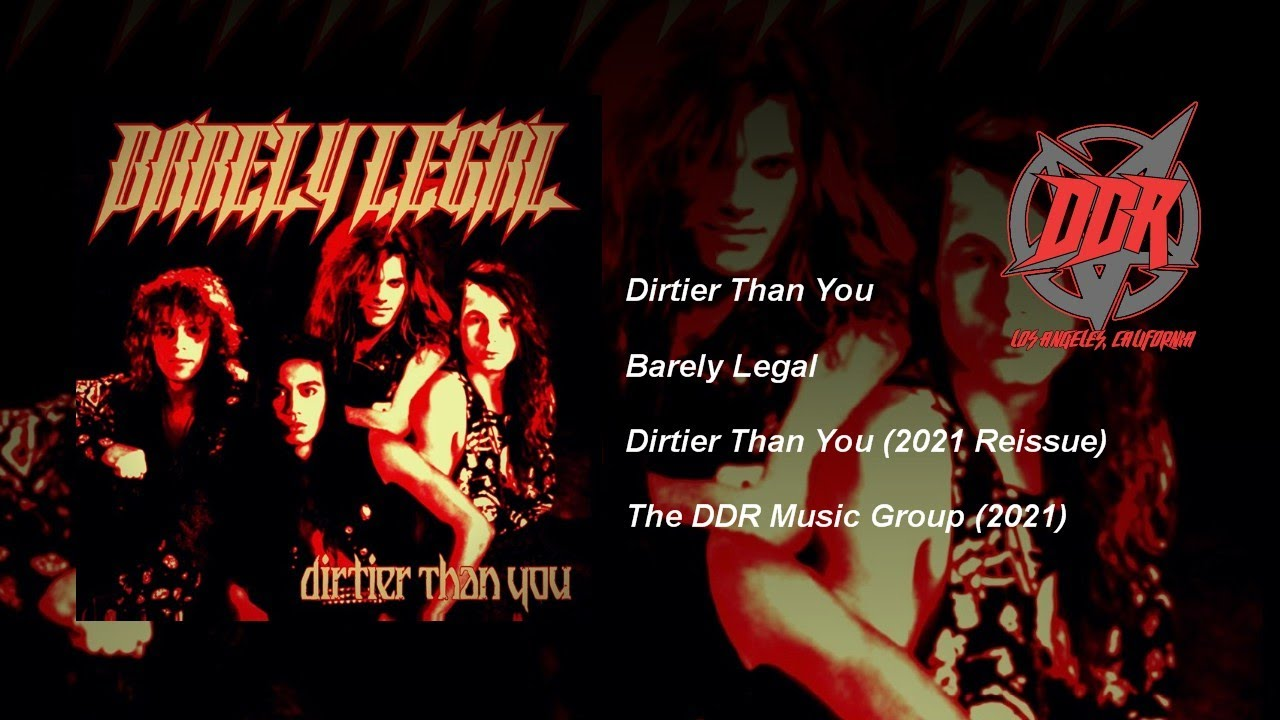 BARELY LEGAL - Dirtier than you