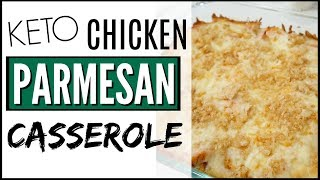 KETO CHICKEN PARMESAN CASSEROLE ● EASY KETO MEALS + CASSEROLE with CAULIFLOWER RICE