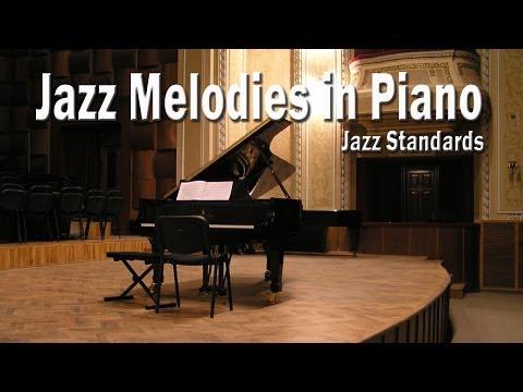Jazz Melodies on Piano | Jazz Standards: Piano Covers mp3 yukle - mp3.DINAMIK.az