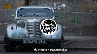 Lagum   Não Vou Mentir (Luann & Shake Remix)