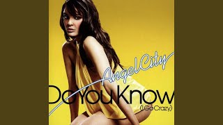 Do You Know (I Go Crazy) (Radio Edit)