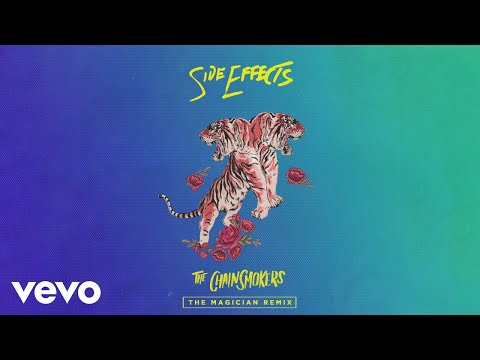 """The Chainsmokers – """"SideEffects"""" (The Magician Remix) ft. Emily Warren"""