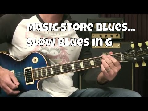Blues Guitar Lesson - Slow Blues In G: Music Store Blues
