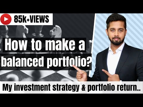 , title : 'How to make a balanced investment portfolio? My investment strategy and return