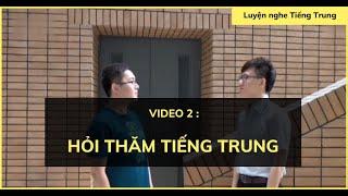 Luyện nghe tiếng Trung: Hội thoại #2| Giao tiếp về thời gian, tuổi tác, thời tiết