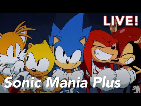 Sonic Mania Plus with Heather and Chris – 8/13/18