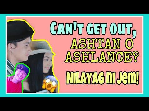 Ashtan nilayag ni Wealand at jem! Para kanino ang can't get out? , Ashtan o Ashlance?  Nilinaw na!