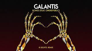 Galantis   Bones Feat. OneRepublic (B Sights Remix)