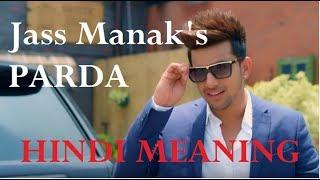 PRADA - JASS MANAK (VIDEO WITH HINDI MEANING & LYRICS) | PRADA MP3 | LATEST PUNJABI SONG JUNE 2018