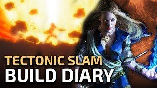 Tectonic Slam Ascendant - Higher potential for endgame [Build Diary]