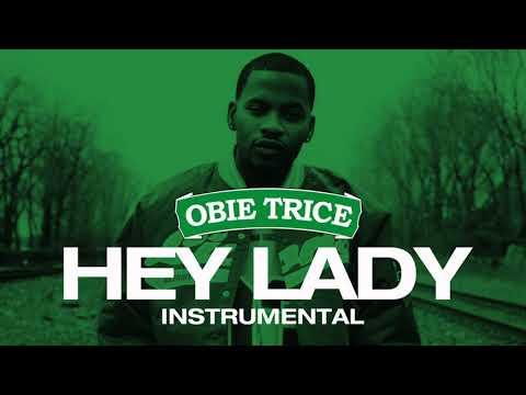 Obie Trice (feat. Eminem) - Hey Lady (Instrumental)