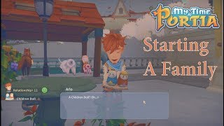 My Time At Portia :  Staring A Family