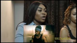 """BKCHAT LDN EPISODE 9 """"You're Insecure, Is It My Fault I'm Sexy?"""" REACTION!!"""