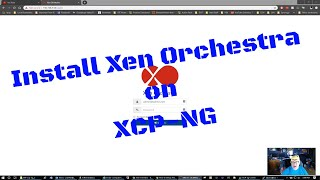 Install Xen Orchestra on XCP-NG