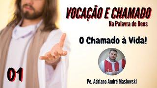 """Primeiro vídeo vocacional: """"Vocação e chamado na Palavra de Deus: o chamado à vida"""""""
