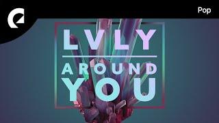 Lvly   Around You