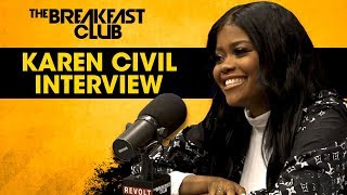 The Breakfast Club - Karen Civil On Strengthening Her Brand, Her Show On Complex + More