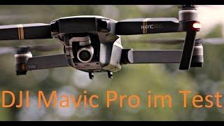 DJI Mavic Pro Test: Videoqualität, Reichweite, Flugzeit, Funktionen und Preisvergleich