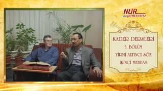 Prof. Dr. Alaaddin Başar - Kader Dersleri - Bölüm 5