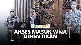 Putus Rantai Penyebaran Covid-19, Pemerintah Hentikan Kunjungan WNA ke Indonesia