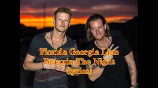 Florida Georgia Line - Bumpin The Night (lyrics)
