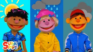 How's The Weather? | ft. the Super Simple Puppets | Super Simple Songs