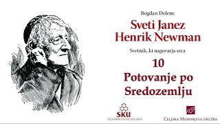 Sveti Janez Henrik Newman: 10 Potovanje po Sredozemlju