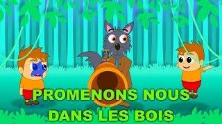 Promenons-nous dans les bois + 30 min de comptines et chansons pour enfants