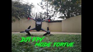 DJI FPV mode Tortue