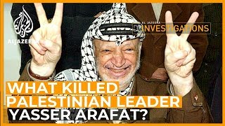 What Killed Arafat? l Al Jazeera Investigations