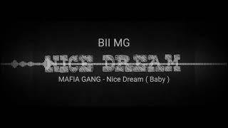 MAFIA GANG - Nice Dream (Baby Official Audio