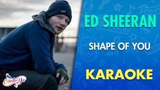 Ed Sheeran - Shape Of You (Karaoke) | CantoYo