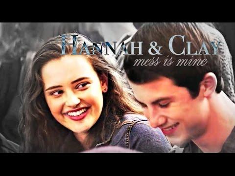 Hannah & Clay ✗ Mess Is Mine