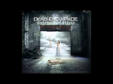 "Dead End Space ""Breathe In Breathe Out"""