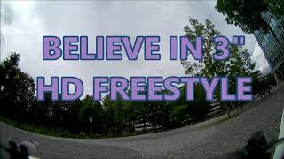 Munich fpv Micro Freestyle - BELIEVE