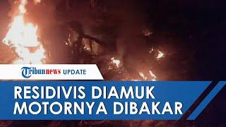 Hendak Mencuri dan Tepergok Warga, Residivis di Gowa Diamuk hingga Motornya Dibakar