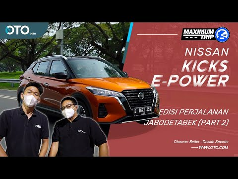 Nissan Kicks e-Power | Kejutan Mobil Elektrik (Part-2)