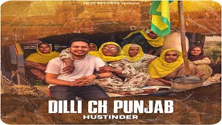 Dilli Ch Punjab - Hustinder (Official Video) New   - YouTube