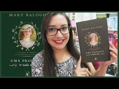 UMA PROPOSTA E NADA MAIS por Mary Balogh | Amiga da Leitora