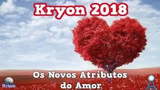 KRYON -OS NOVOS ATRIBUTOS DO AMOR