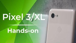 Pixel 3 and Pixel 3 XL Hands-On: Doubling Down on Photography
