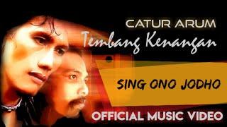 Download lagu Catur Arum Sing Ono Jodho Mp3