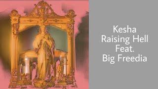 Kesha - Raising Hell feat. Big Freedia (Lyrics)