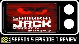 Samurai Jack Season 5 Episode 7 Review & After Show   AfterBuzz TV