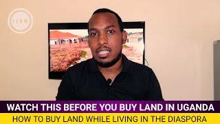 Things you should do before buying land or Property in Uganda. //Real estate in Uganda