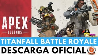 DESCARGAR APEX LEGEND EN ESPAÑOL (Titanfall Battle Royale)| Free To Play