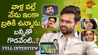 Supreme Hero Sai Dharam Tej Exclusive Interview | Open Talk with Anji | #05 | Telugu Interviews