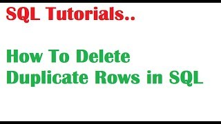 SQL Tutorial : How To Delete Duplicate Records in SQL Oracle