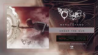 Born Of Osiris - Under The Gun