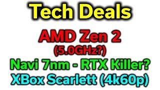 Tech News - Zen 2 - 8 Core APU? - Navi 50% less than RTX? - 7nm coming 2019